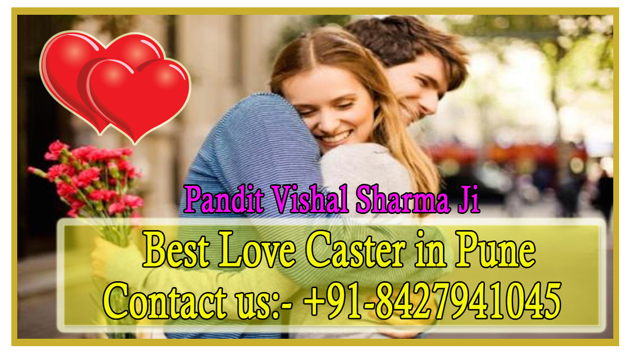 Best Love Caster in Pune