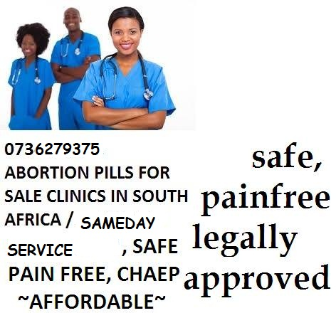 BENONI WOMEN'S HEALTH ABORTION CLINIC 0736279375[PILLS FOR SALE] IN KEMPTON PARK,BRAKPAN,BENONI